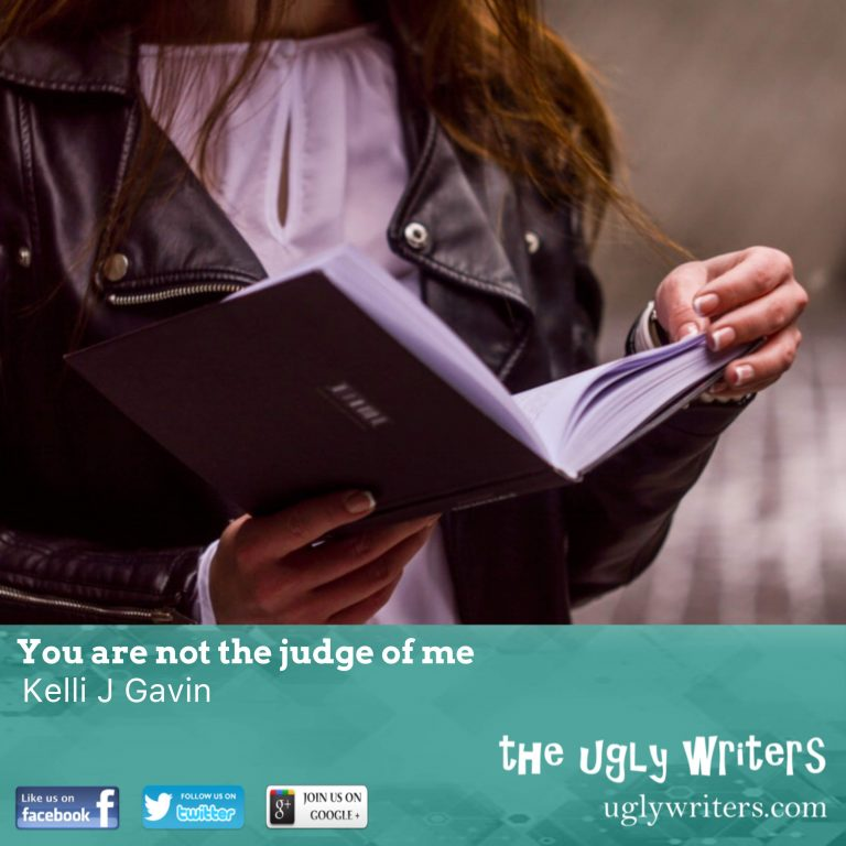 You are not the judge of me