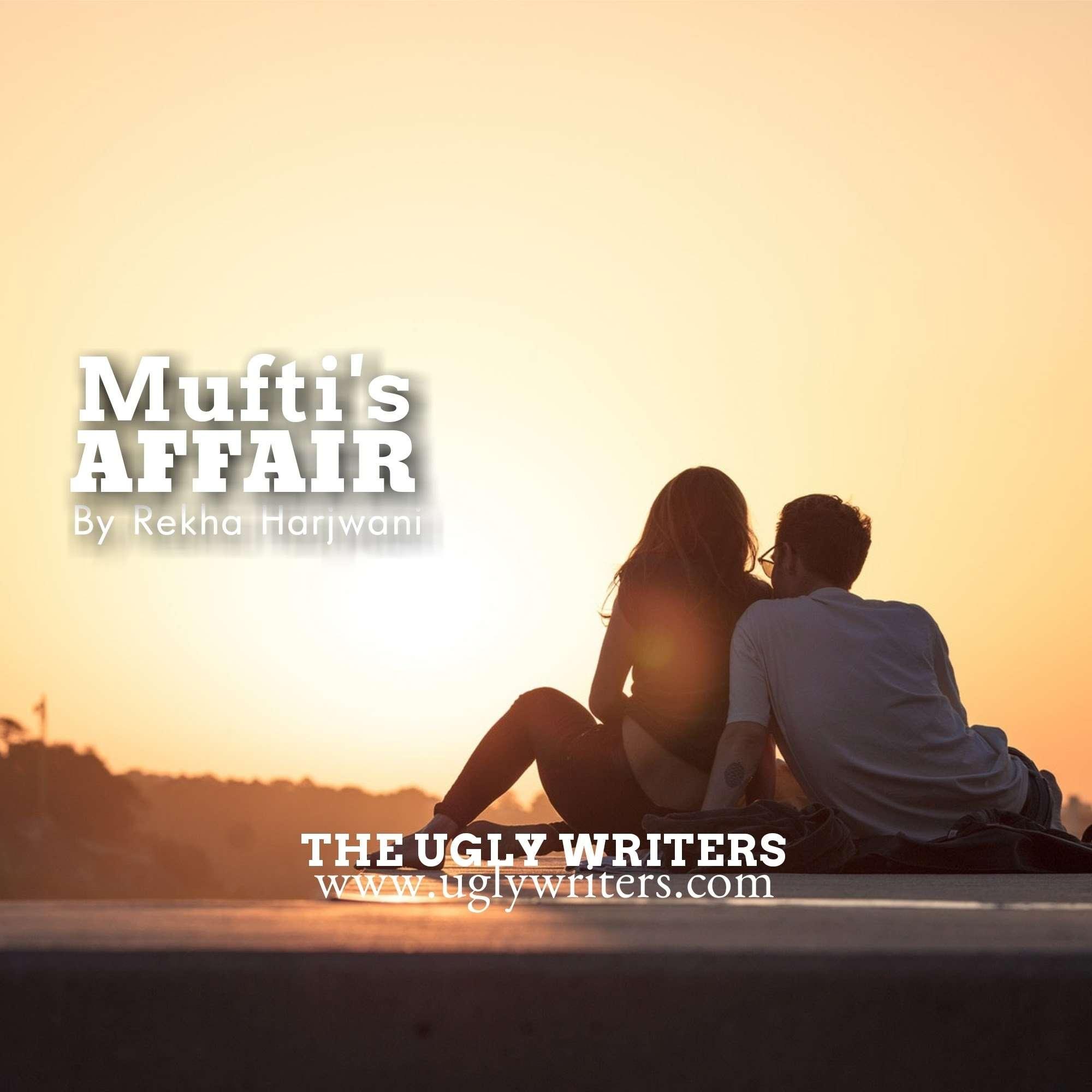 Mufti's Affair