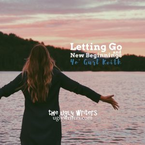 letting go theuglywriters