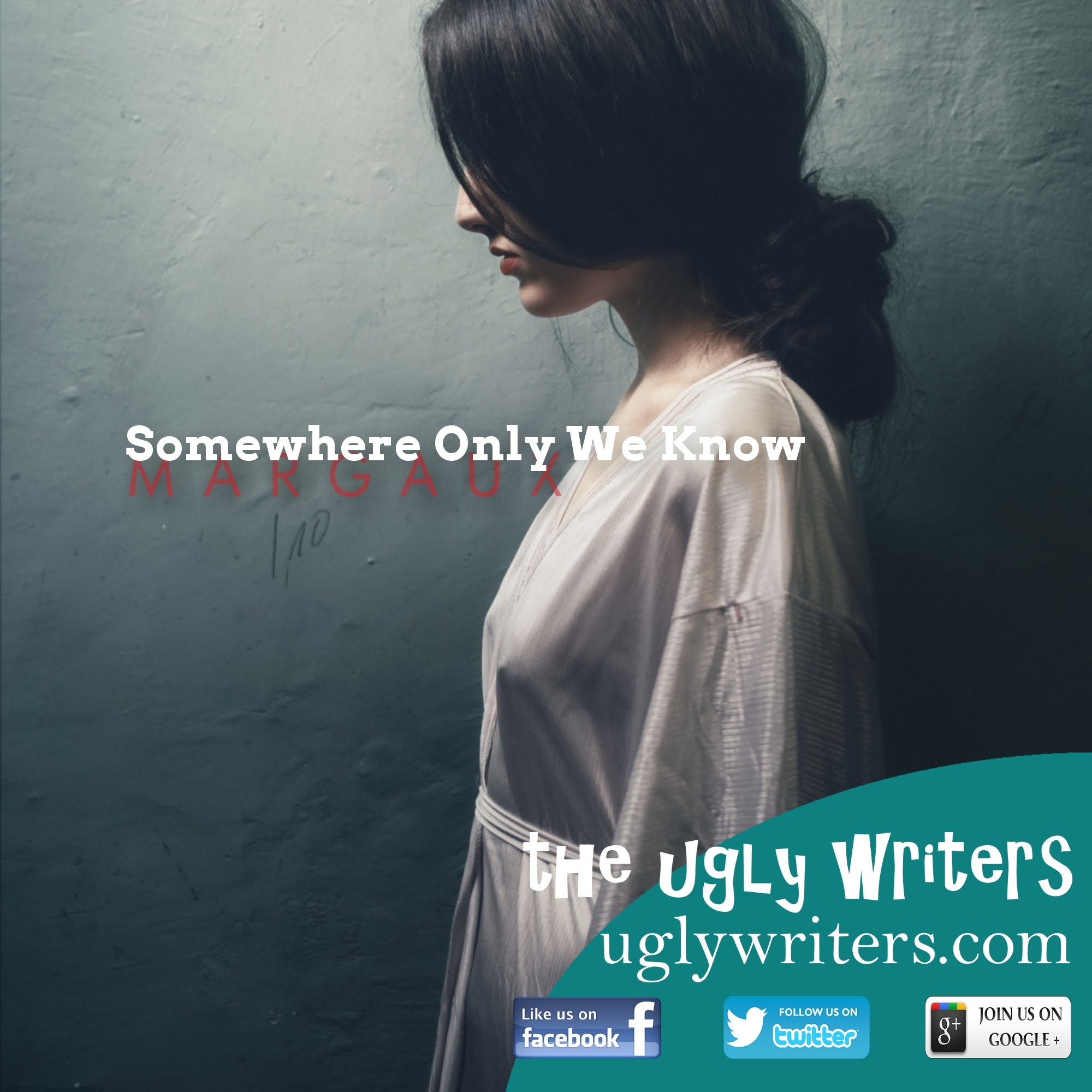 somewhere only we know theuglywriters