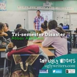 trisemester disaster