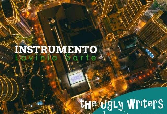 instrumento theuglywriters