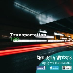 Transportation theuglywriters