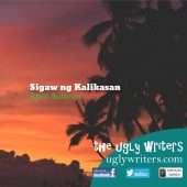 Sigaw ng Kalikasan The Ugly Writers