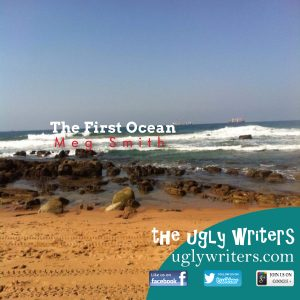 The First Ocean the ugly writers
