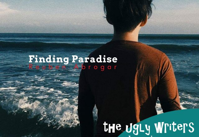finding paradise the ugly writers