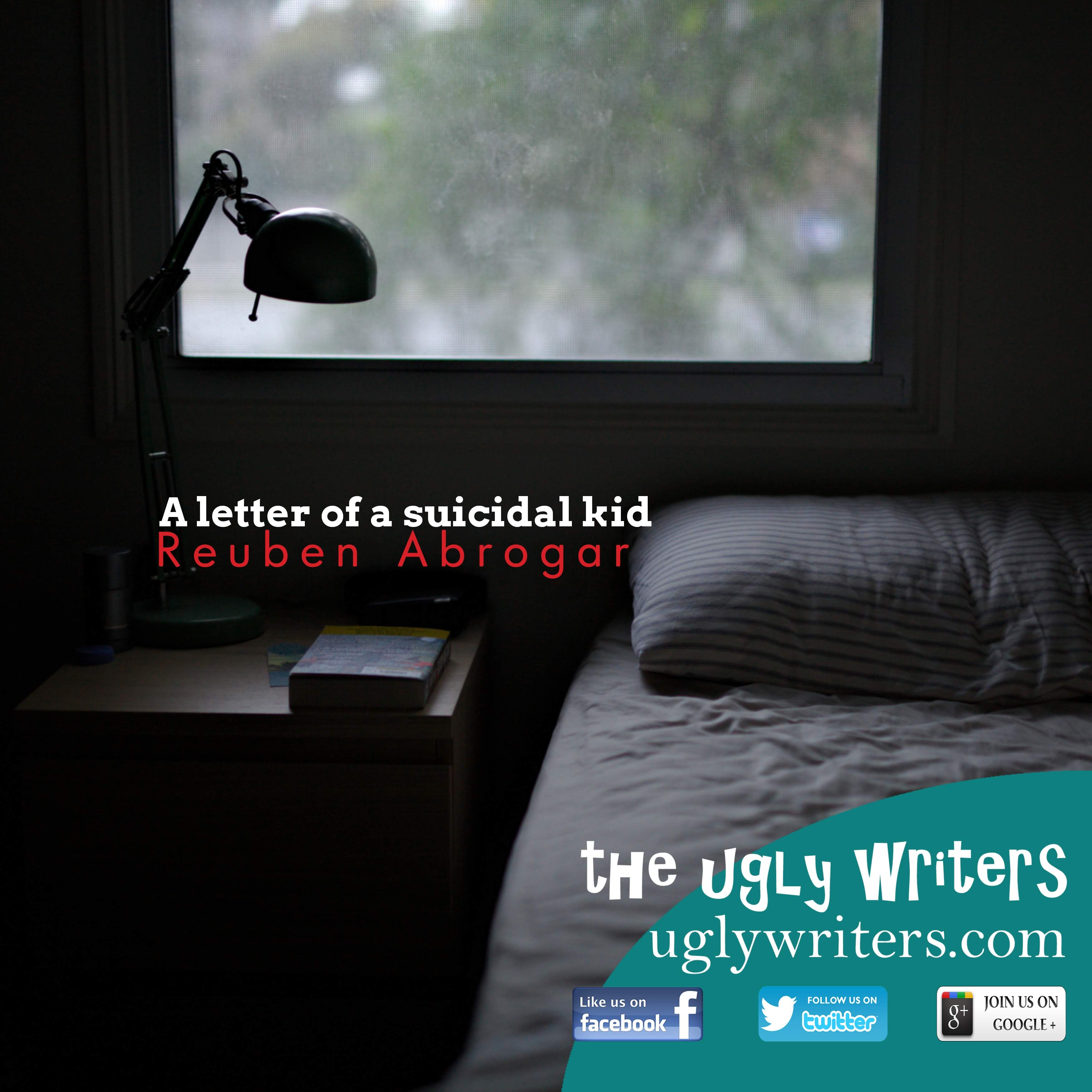 a letter of a suicidal kid