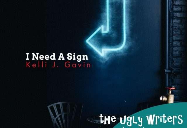 I need a sign