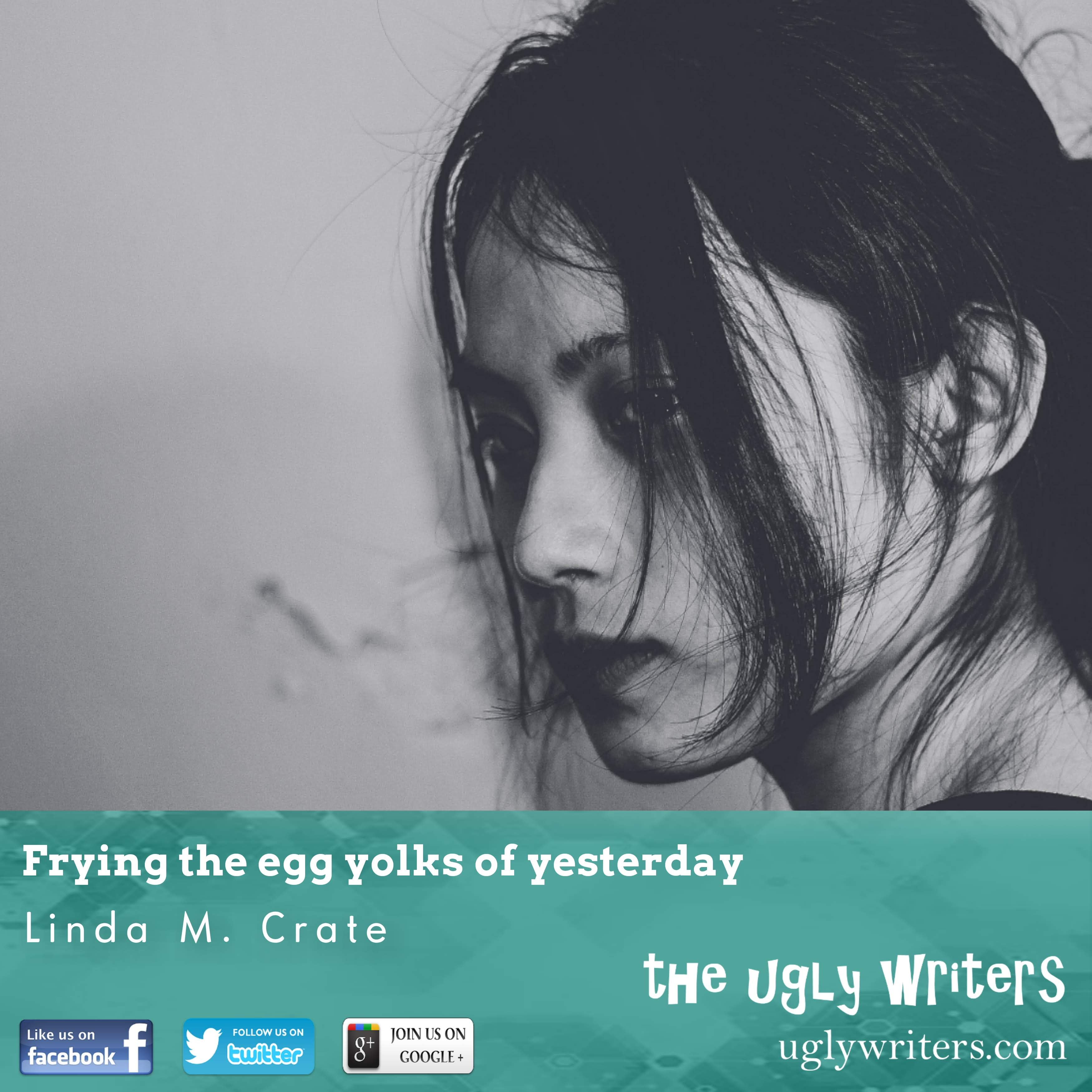 egg yolks the ugly writers